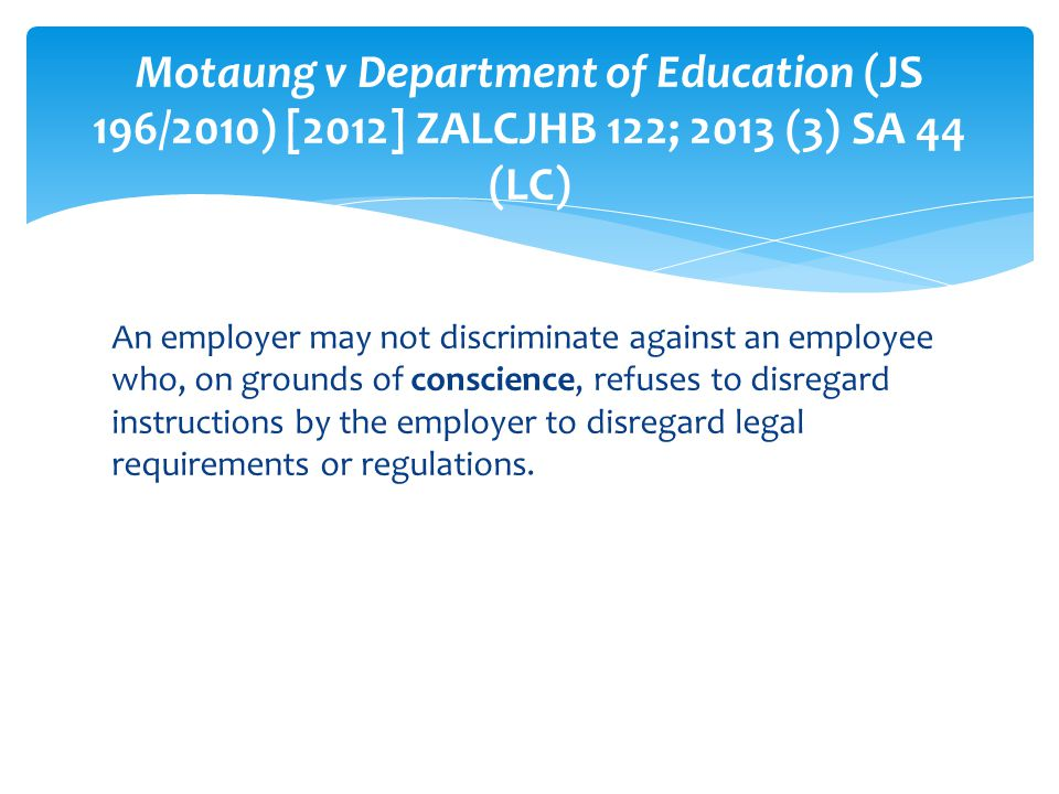 Motaung v Department of Education (JS 196/2010) [2012] ZALCJHB 122; 2013 (3) SA 44 (LC)